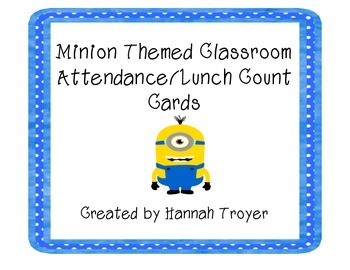 Minion Themed Classroom Attendance/Lunch Count Cards