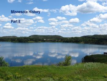 Minnesota History PowerPoint - Part II