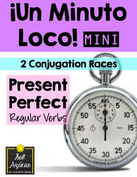 Minuto Loco Mini - Present Perfect Regular Verbs - El Pres