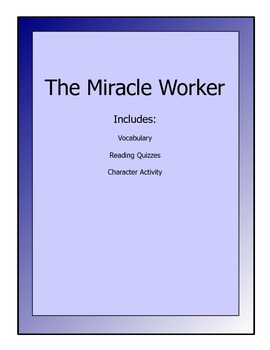 Miracle Worker lesson packet - vocabulary, reading quizzes