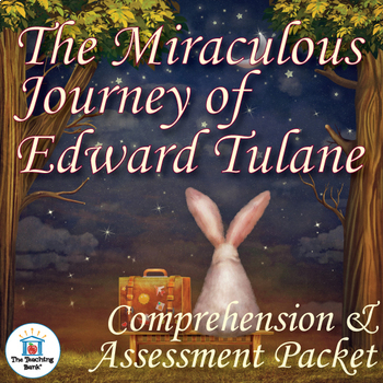 The Miraculous Journey of Edward Tulane Comprehension and