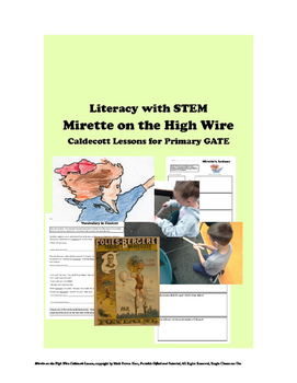 Mirette on the High Wire CALDECOTT for Primary GATE Hands-
