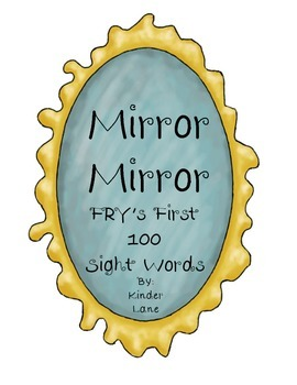 Mirror Mirror Sight Words- Fry's First 100