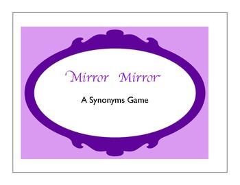 Mirror Mirror  Synonym and Antonym Games
