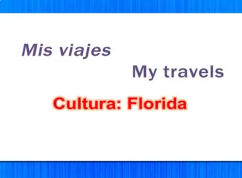 Mis Viajes - My Travels - Florida Video Tutorial