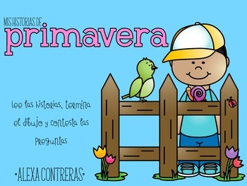 Mis historias de primavera {Spring Comprehension Stories i
