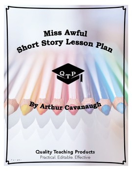 Miss Awful by Arthur Cavanaugh Lesson Plans, Worksheets, R