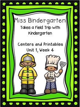 Miss Bindergarten Takes a Field Trip, Centers and Printabl