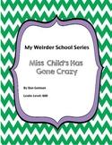 Miss Child Has Gone Wild - book unit