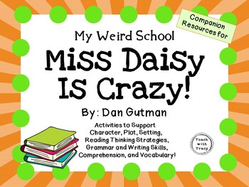 Miss Daisy Is Crazy! by Dan Gutman:  A Complete Literature Study!