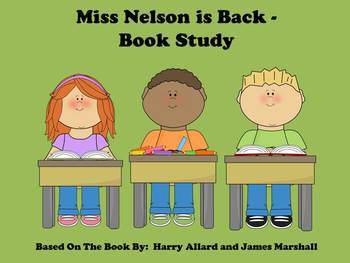 Miss Nelson is Back - Book Study