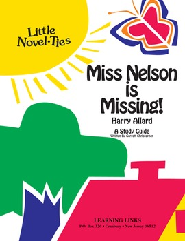 Miss Nelson is Missing! - Little Novel-Ties Study Guide