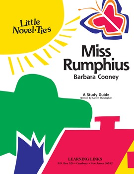 Miss Rumphius - Little Novel-Ties Study Guide