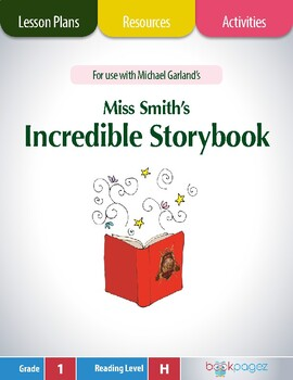 Miss Smith's Incredible Storybook Lesson Plans & Activitie