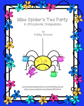 Miss Spider's Tea Party A Storybook Companion