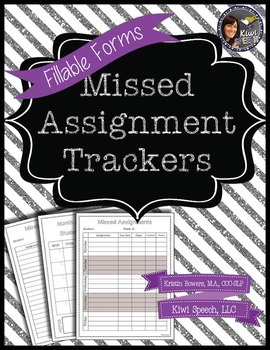 Missed Assignments Tracker - FILLABLE FORM