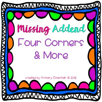 Missing Addend Four Corners & More
