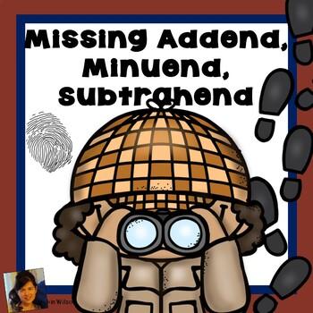 Missing Addend, Minuend, and Subtrahend
