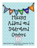 Missing Addend and Subtrahend Centers