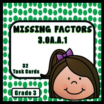Multiplication Facts - Unknown Factors Task Cards, Grade 3