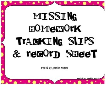 Missing Homework Tracking Slips