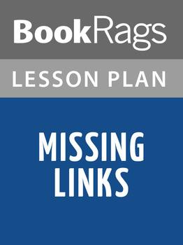 Missing Links Lesson Plans