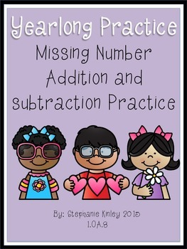 Missing Number Addition and Subtraction - Yearlong Practice