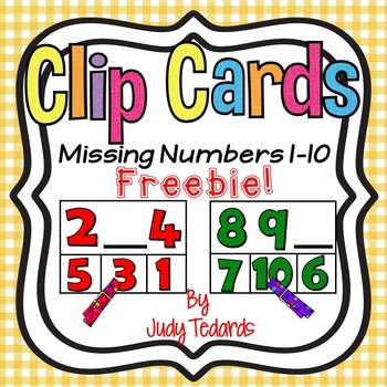 Missing Numbers Clip Cards FREEBIE (Comparing numbers 1-10)