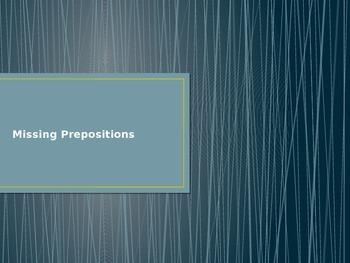 Missing Prepositions