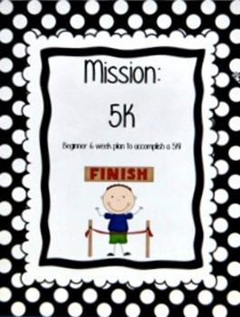 Mission 5K Training Plan