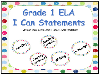 Missouri Grade 1 ELA I Can Statements