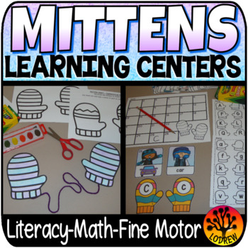 Mitten Centers Winter Centers Activities Math Literacy The