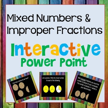 Mixed Number Improper Fraction Interactive Power Point