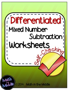 Mixed Number Subtraction Self-Checking Worksheets - Differ