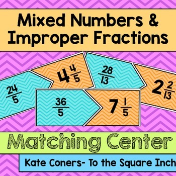 Mixed Number and Improper Fractions Center