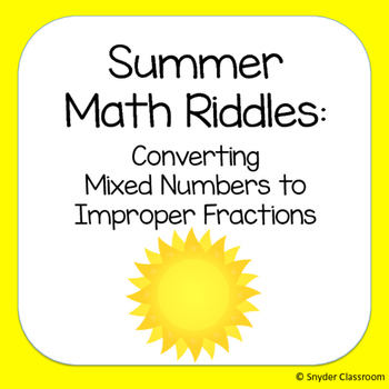 Summer Converting Mixed Numbers to Improper Fractions Math