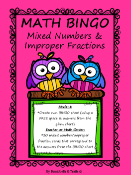 Mixed Numbers & Improper Fractions MATH Bingo