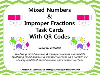 Mixed Numbers and Improper Fraction Task Cards with QR Codes