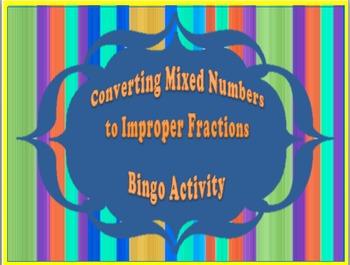 Mixed Numbers to Improper Fractions Bingo Activity
