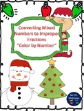 """Mixed Numbers to Improper Fractions """"Christmas"""""""