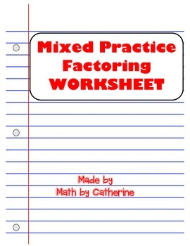 Mixed Practice Factoring Worksheet