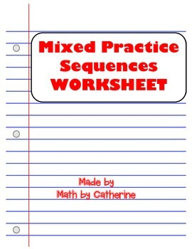 Mixed Practice Sequences Worksheet