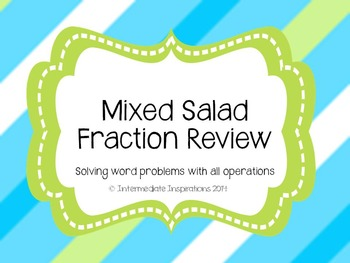 Mixed Salad Fraction Review word problems