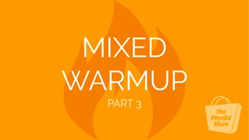 Mixed Warmup Part 3 | Physical Education Exercise Presentation