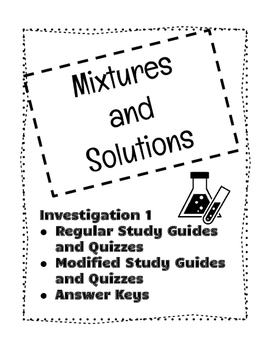 Mixture and Solutions Investigation 1 Study Guides and Quizzes