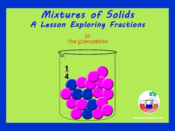 Mixtures 1: Solid-Solid Mixtures - a math and science lesson