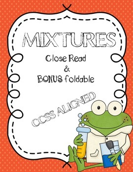 Mixtures: Close Read & Bonus Foldable