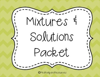 Mixtures & Solutions Packet