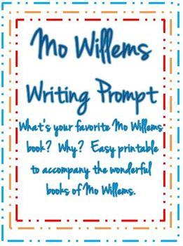 Mo Willems Favorite Book- Opinion Writing Prompt