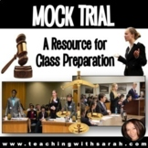 Mock Trial: Class Preparation